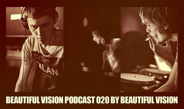 Beautiful Vision Podcast 020 by Beautiful Vision. Изображение № 1.