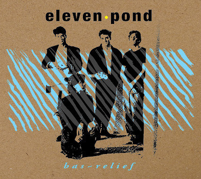 "Eleven Pond ""Bas Relief"" наконец-то на CD!. Изображение № 1."