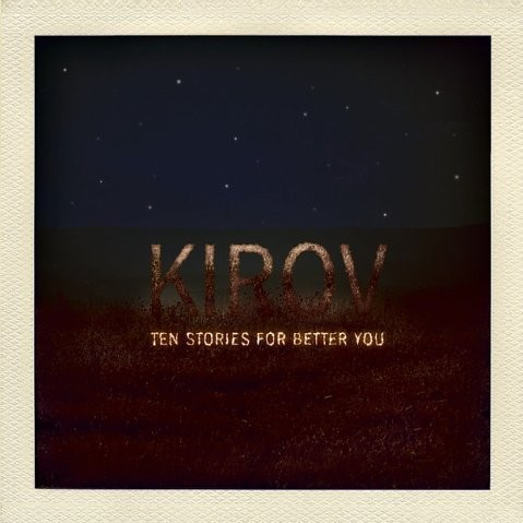 Kirov - Ten Stories For Better You. Изображение № 5.