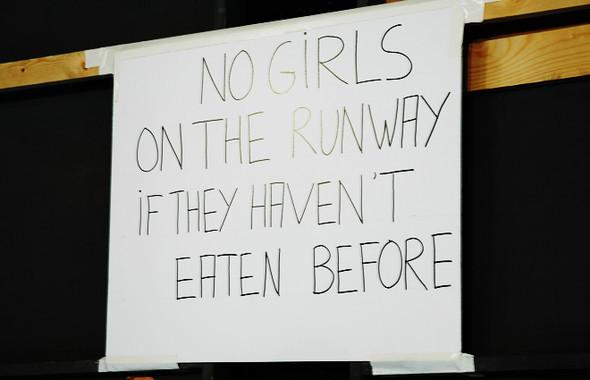 NOGIRLS ONTHE RUNWAY IFTHEY HAVEN'T EATEN BEFORE. Изображение № 1.