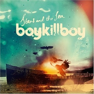 BOY KILL BOY  Stars and the Sea 2008. Изображение № 3.
