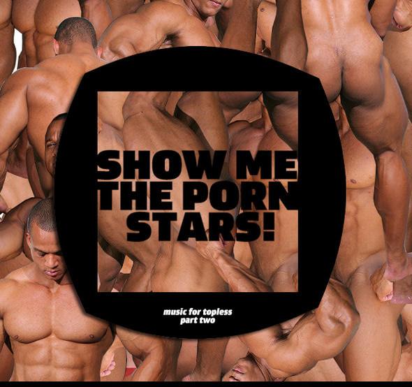 SHOW METHE PORN STARS!. Изображение № 1.