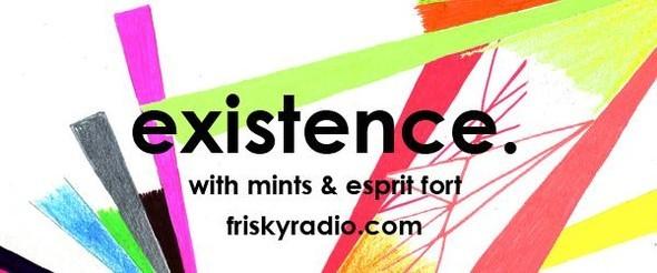 Friskyradio. com show Existence wMints&Esprit Fort. Изображение № 1.