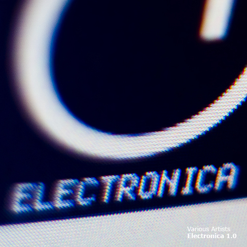 Various Artists – Electronica 1. 0. Изображение № 1.