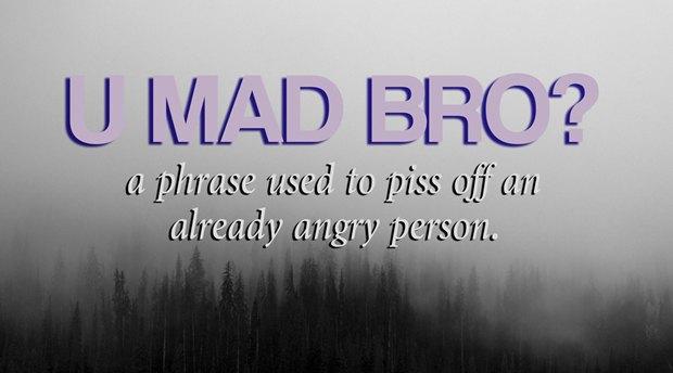 «Фраза, чтобы вывести из себя уже рассерженного человека». Изображение № 18.