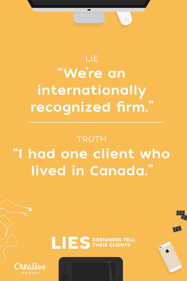 Ложь: «Наша компания международная и узнаваемая» — Правда: «У меня был один клиент из Канады» . Изображение № 20.