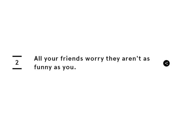 «Все твои друзья беспокоятся, что не такие смешные, как ты». Изображение № 4.