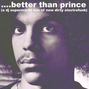 Better Than Prince. Изображение № 1.