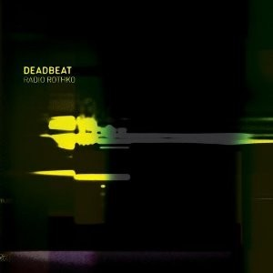 Radio Rothko @ Deadbeat @ Инновации в Dub Techno. Изображение № 1.