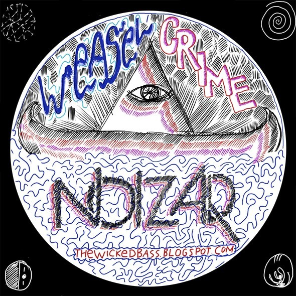 'Weasel' Crime' by Noizar (микс для The Wicked Bass). Изображение № 1.