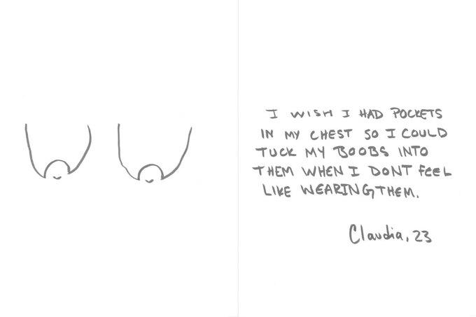 «Я бы хотела, чтобы у меня были карманы, в которые я могла бы засунуть свою грудь в те дни, когда мне не хочется носить ее», — Клаудиа, 23. Изображение № 7.