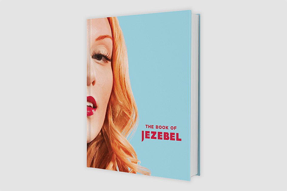 Энциклопедия  для женщин  «The Book of Jezebel». Изображение № 1.