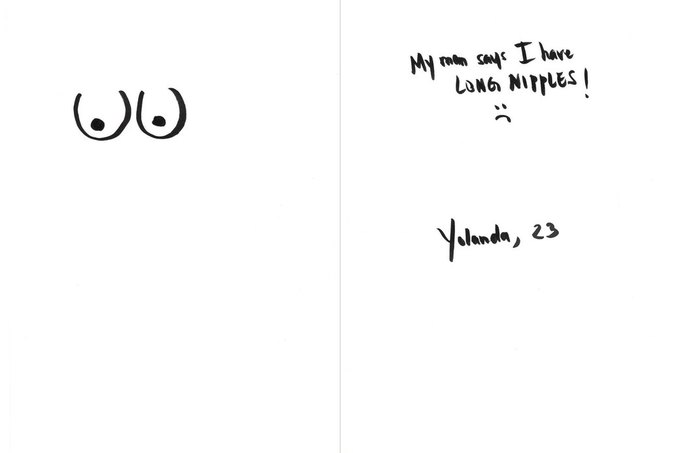 «Мама говорит, у меня длинные соски :(», — Йоланда, 23. Изображение № 4.