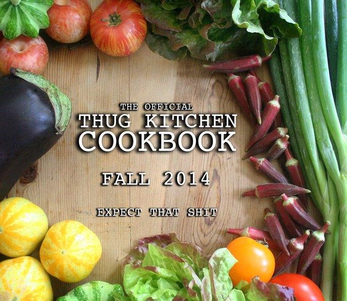 Блог Thug Kitchen выпускает кулинарную книгу. Изображение № 1.