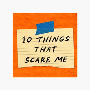 Что скачать: Подкаст о страхах «10 things that scare me» — Жизнь на Wonderzine