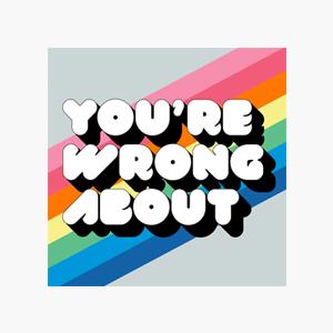 В закладки: Подкаст You're Wrong About об известных личностях и событиях — Развлечения на Wonderzine