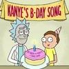 Рик и Морти поздравили Канье с днём рождения