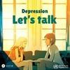 ВОЗ начала годовую кампанию по борьбе  с депрессией