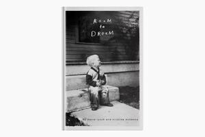 Биография Дэвида Линча «Room to Dream»
