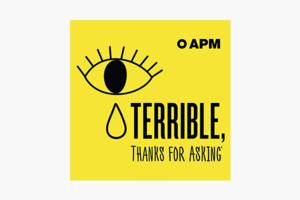 В закладки: Душераздирающий и смешной подкаст Terrible, Thanks for Asking