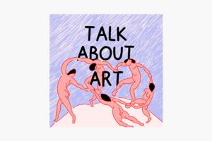В закладки: Подкаст об искусстве Talk About Art
