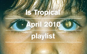 Плейлист: Is Tropical