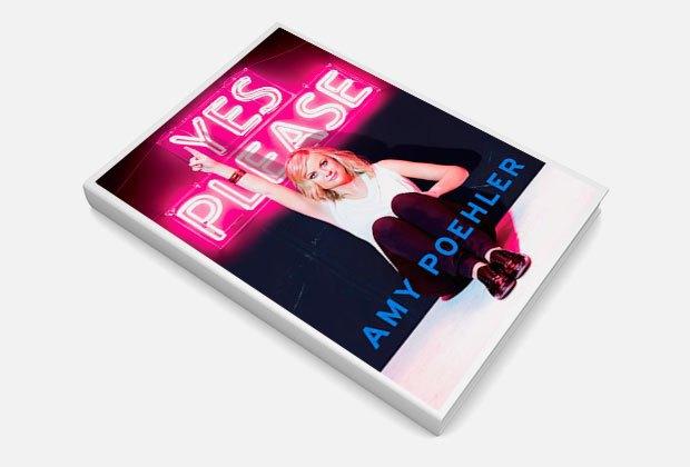 Женщина, которая смеется: Эми Полер и ее книга «Yes Please». Изображение № 1.