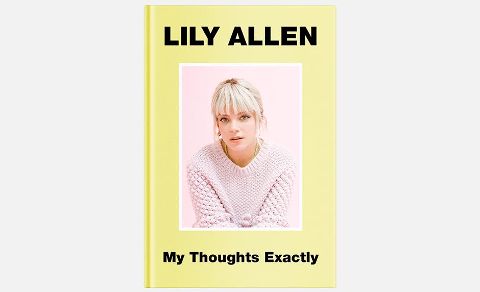 Автобиография Лили Аллен «My Thoughts Exactly». Изображение № 1.